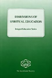 Dimensions of Spiritual Education: Integral Education Series, Various Authors, MASTERS Books, Vedic Books