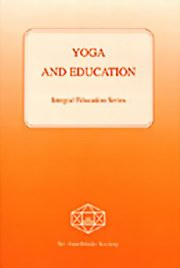 Yoga and Education, Various Authors, MASTERS Books, Vedic Books