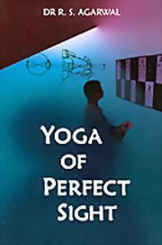 Yoga of Perfect Sight: With Letters of Sri Aurobindo, Dr R. S. Agarwal, MASTERS Books, Vedic Books