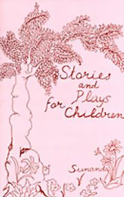 Stories and Plays for Children, Sunanda, MASTERS Books, Vedic Books