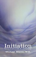 Initiation: Spiritual Insights on Life, Art, and Psychology