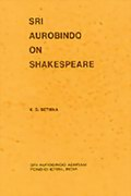 Sri Aurobindo on Shakespeare