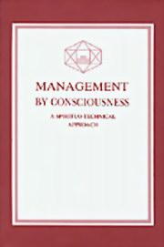 Management by Consciousness: A Spirituo-Technical Approach, Various Authors, MASTERS Books, Vedic Books