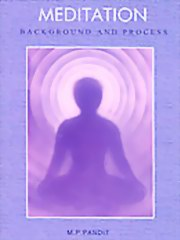 Meditation: Background and Process - Two Talks, M. P. Pandit, MASTERS Books, Vedic Books
