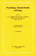 Psychology, Mental Health and Yoga: Essays on Sri Aurobindo's Psychological Thought; Implications of Yoga for Mental Health
