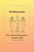 The Ancient Egyptian Senet Game: The Game of Archetypes