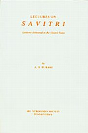 Lectures on Savitri: Lectures Delivered in the United States, A. B. Purani, MASTERS Books, Vedic Books