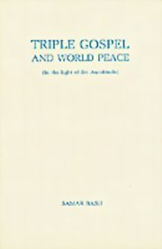 Triple Gospel and World Peace: In the Light of Sri Aurobindo, Samar Basu, MASTERS Books, Vedic Books