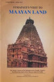 Sthapati's visit to Mayan Land (of Central America), Dr. V. Ganapati Sthapati, VASTU Books, Vedic Books