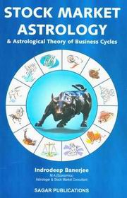 Stock Market Astrology & Astrological Theory of Business Cycles, Indrodeep Banerjee, DIVINATION Books, Vedic Books