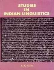 Studies in Indian Linguistics, B.K. Dalai, ARTS Books, Vedic Books
