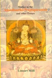 Studies in the Astasahasrika Prajnaparamita and other essays, Linnart Mall, M TO Z Books, Vedic Books ,