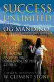 Success Unlimited, Edited by Og Mandino, With A Special Introduction By W. Clement Stone, INSPIRATION Books, Vedic Books