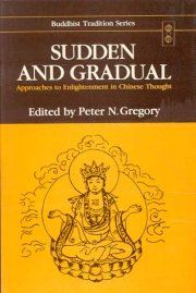 Sudden and Gradual, Peter N. Gregory, Ed., M TO Z Books, Vedic Books ,