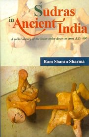 Sudras in Ancient India, R.S. Sharma, M TO Z Books, Vedic Books ,