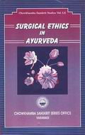 Surgical Ethics In Ayurveda