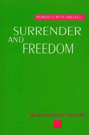 Surrender and Freedom, Swami Dayananda Saraswati, MASTERS Books, Vedic Books