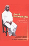 Swami Kuvalayananda: A Pioneer of Scientific Yoga and Physical Education