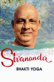 Life and Works: Bhakti Yoga (Vol.5), Swami Sivananda, MASTERS Books, Vedic Books