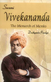 Swami Vivekananda: The Monarch of Monks, Dushyanta Pandya, RAMAKRISHNA Books, Vedic Books