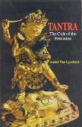 Tantra: The Cult of the Feminine