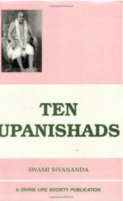 Ten Upanishads, Swami Sivananda, UPANISHADS Books, Vedic Books