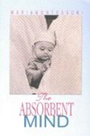 The Absorbent mind, Maria Montessori, EDUCATION Books, Vedic Books