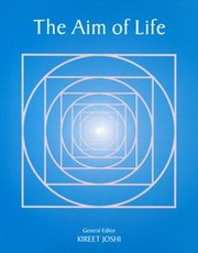 The Aim of Life, Kireet Joshi, SPIRITUALITY Books, Vedic Books