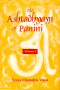 The Ashtadhyayi of Panini (2 Vols.)