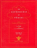 The Astadhyayi of Panini: With translation and Explanatary Notes (Volume VI)