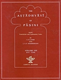 The Astadhyayi of Panini: With translation and Explanatary Notes (Volume VIII)