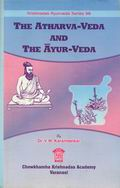 The Atharva-Veda and the Ayur-Veda