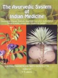 The Ayurvedic System of Indian Medicine (3 vols)