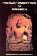 The Basic Conception of Buddhism