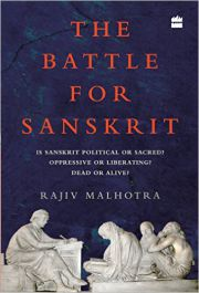 The Battle for Sanskrit, Rajiv Malhotra, SANSKRIT Books, Vedic Books