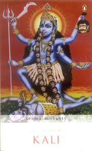 The Book of Kali, Seema Mohanty, RELIGIONS Books, Vedic Books
