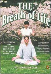 The Breath of Life: Mastering the Breathing Techniques of