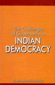 The Challenges of Governance in Indian Democacy, G Ramachandhra Reddy, EDUCATION Books, Vedic Books