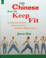 The Chinese Way to Keep Fit, Jiawen Miao, CHINESE MEDICINE Books, Vedic Books