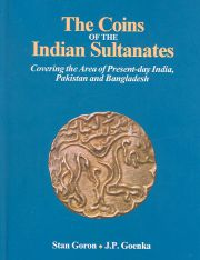 The Coins of the Indian Sultanates, Stan Goron, J.P. Goenka, JUST ARRIVED Books, Vedic Books