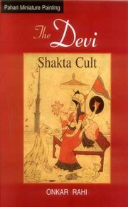 The Devi: Shakta Cult, Onkar Rahi, RELIGIONS Books, Vedic Books