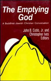 The Emptying God : A Buddhist-Jewish-Christian Conversation, Christopher Ives (Ed.), John B. Cobb (Ed.), RELIGIONS Books, Vedic Books