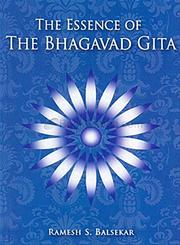 The Essence of the Bhagavad Gita, Ramesh S. Balsekar, MASTERS Books, Vedic Books