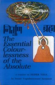 The Essential Colourlessness of the Absolute, Yogeshwarananda Saraswati, JUST ARRIVED Books, Vedic Books