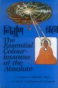 The Essential Colourlessness of the Absolute