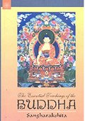 The Essential Teachings of the Buddha