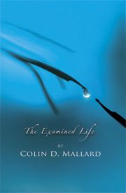 The Examined Life, Colin D. Mallard, SPIRITUALITY Books, Vedic Books