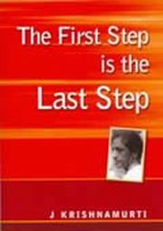 The First Step is the Last Step, J. Krishnamurti, MASTERS Books, Vedic Books