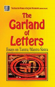 The Garland of Letters, Sir John Woodroffe, HINDUISM Books, Vedic Books
