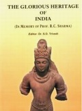 The Glorious Heritage of India ((In Memory of Prof. R.C. Sharma)